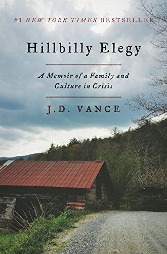 Book Review - Hillbilly Elegy by J.D. Vance